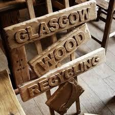 handcrafted sign saying Glasgow Wood Recycling